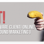 Alt! Per trovare clienti online usa l'Inbound Marketing