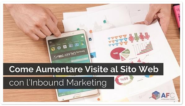 Come Aumentare Visite al Sito Web con l'Inbound Marketing