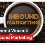 I 5 Strumenti Vincenti dell'Inbound Marketing