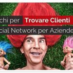 3 Trucchi per Trovare Clienti nei social network per Aziende