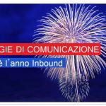 Strategie di comunicazione, il 2016 è l'anno Inbound.