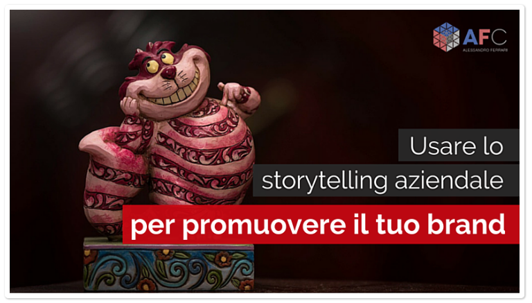Usare lo Storytelling Aziendale per Promuovere il tuo Brand