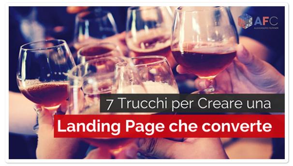7 Trucchi per Creare una Landing Page che Converte