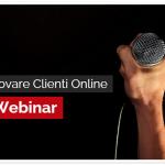 Come Trovare Clienti Online con i Webinar