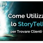 Come Utilizzare lo StoryTelling per Trovare Clienti Online