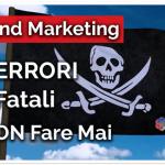 Inbound Marketing: 5 Errori Fatali da Non Fare Mai