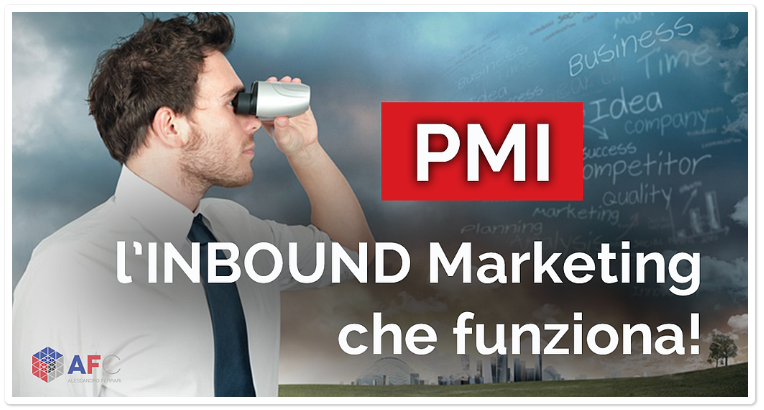 PMI: l'INBOUND Marketing che funziona!