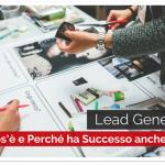 Lead Generation: cos'è e Perché ha Successo anche in Italia