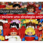 Cos'è il buyer persona e come iniziare una strategia online