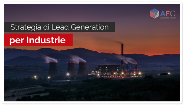 Strategia di Lead Generation per Industrie