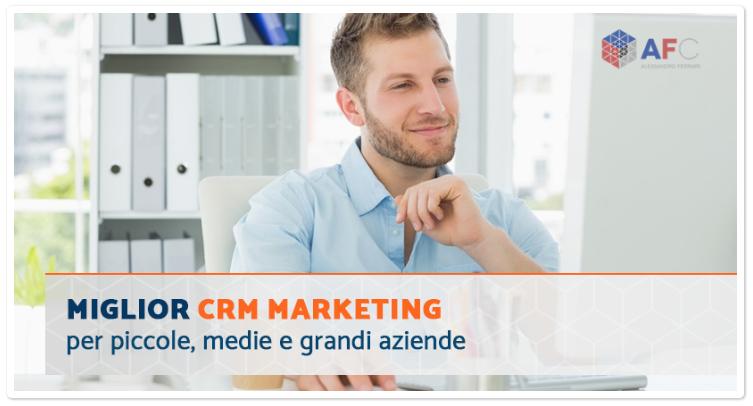 Miglior CRM Marketing per piccole, medie e grandi aziende
