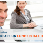 Vendere online: come creare un commerciale digitale