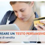 Come creare un testo persuasivo online per pagine di vendita
