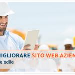 Come migliorare Sito Web Aziendale nel settore edile