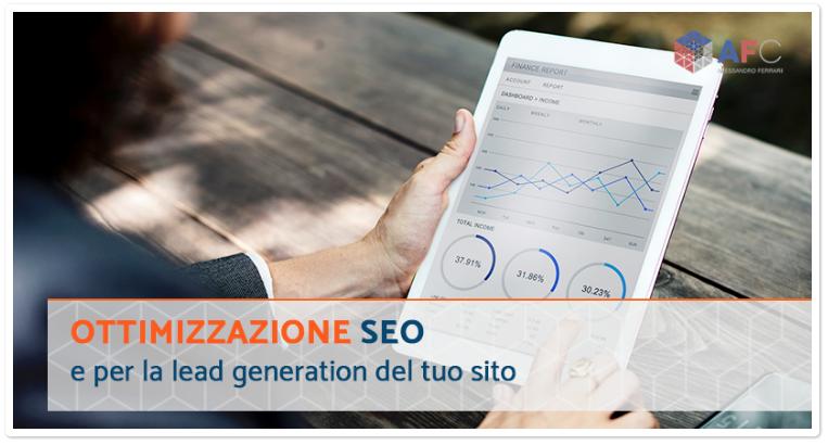 Ottimizzazione SEO e per la lead generation del tuo sito