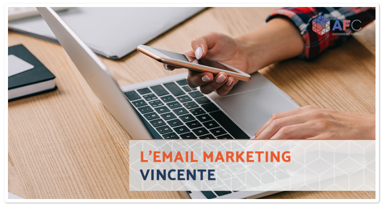 5 Cose da fare per Migliorare la tua Strategia di Email Marketing