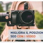 Come e Perché i Video Aiutano la SEO del Tuo Sito?