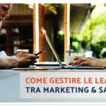 3 Informazioni che i Commerciali Devono Condividere col Marketing