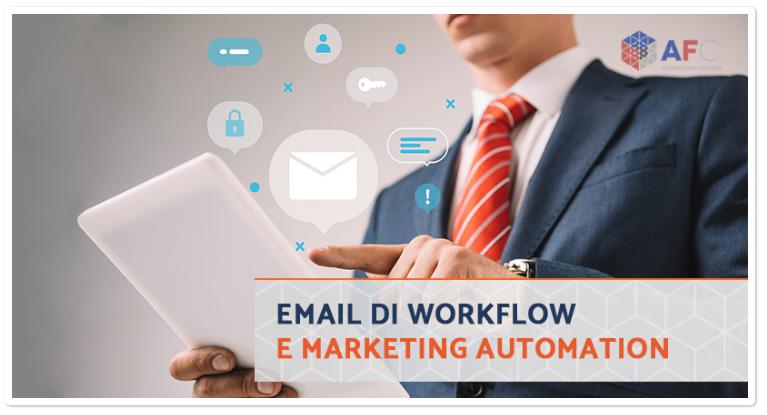 Email Workflow: un Aiuto per Automatizzare le Tue Vendite
